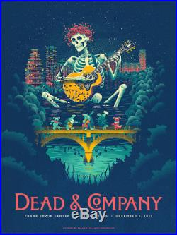 Dead & Company Frank Erwin Center Austin Texas 12/2/2017 Poster Signed 848/850