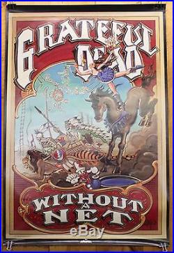 Grateful Dead Record Co Only Poster Without a Net 1990 Rick Griffin Art